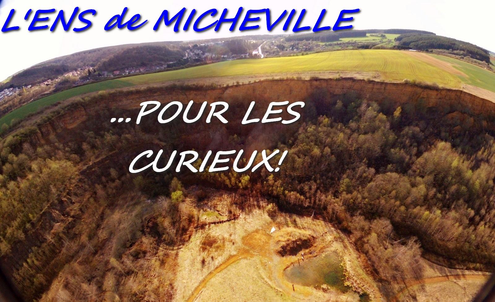 L'ENS de Micheville...pour les curieux!